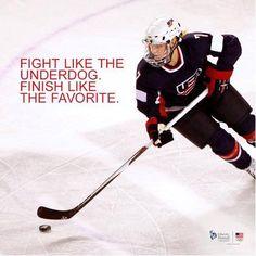 Fight like the underdog. Finish like the favorite. Hockey girls do it right.