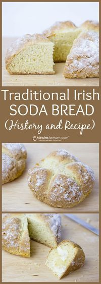 Traditional Irish Soda Bread Recipe and History - Irish Soda Bread is a hearty, delicious addition to the dinner table that is quick and easy to make. Here is how to make a traditional Irish Soda Bread… and the interesting history behind Irish Soda Bread.