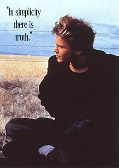 river phoenix beauutiful | river phoenix, quotes, sayings, simplicity, truth, short quote ...