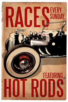 Races every Sunday (right after church)