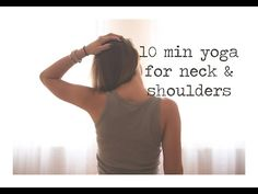 10 Minute Gentle Yoga for Neck and Shoulders — YOGABYCANDACE