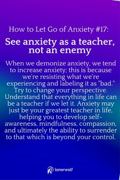 See anxiety as a teacher, not an enemy ...
