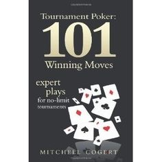 Tournament Poker: 101 Winning Moves: Expert Plays For No-Limit Tournaments (Paperback)  freegiftcard.skin...  1434892220 paluk9957reader maliaaull vickeytrost