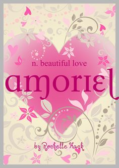 Baby Girl Name: Amoriel (uh-moree-EL). Meaning: Beautiful Love. Origin: French; Spanish. http://www.pinterest.com/vintagedaydream/baby-names/