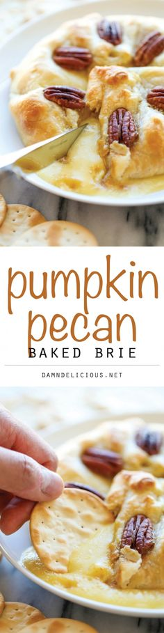 Pumpkin Pecan Baked Brie - The easiest baked brie ever! All you need is 5 min prep, but be warned that you'll probably want to make this all year long!