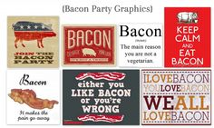 Bacon Party  Ideas from Too Much Timne On My Hands Graphics