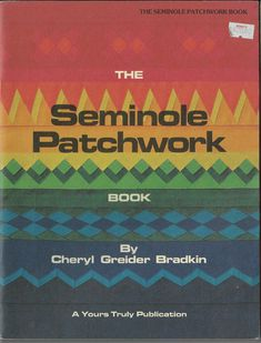 Seminole Patchwork, Patchwork Quilt Patterns, Quilting Patterns, Cheryl, Quilts, Books, Libros, Quilt Sets, Book