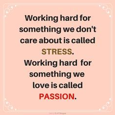 Beautiful reminder about our Passion. Find more positive, motivational and inspirational quotes at #lorisgolfshoppe