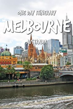 Melbourne One Day Itinerary - Top things to do in Melbourne, Australia
