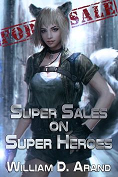 9 best litrpg books images on pinterest best book covers book 1 super sales on super heroes by william d arand fandeluxe Gallery