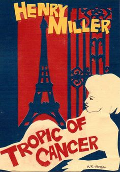 Henry Miller: Tropic of Cancer | Books to read | Pinterest | Henry ...