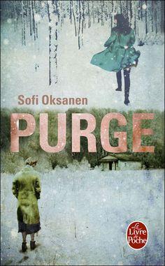 Puhdistus / Purge - Sofi Oksanen