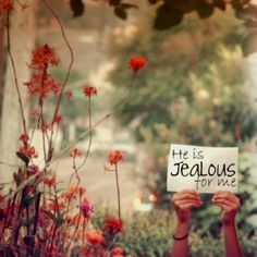 """""""Do not worship any other god, for the LORD, whose name is Jealous, is a jealous God."""" Exodus 34:14"""
