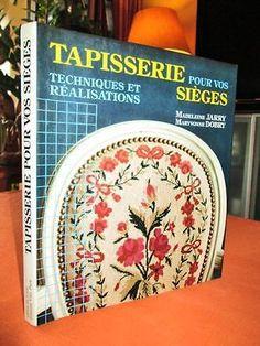Tapisserie pour vos sièges : Techniques et réalisations. in Livres, BD, revues, Non-fiction, Loisirs et activités | eBay