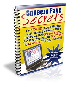 """Squeeze Page Secrets PLR eBook - http://www.buyqualityplr.com/plr-store/squeeze-page-secrets-plr-ebook/.  Squeeze Page Secrets PLR eBook #SqueezePage #SqueezePageSecrets #SqueezeTemplate #PLREbook Who Else Wants To Make An Extra Two Grand This Month Just By Implementing A Few """"Proven"""" (and profitable) Squeeze Page Tactics?"""" Best of all… I'm giving you TWO unique ...."""