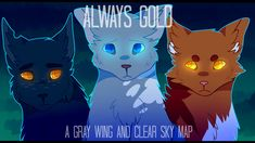 Always Gold - Grey Wing & Clear Sky (Complete Warrior Cats M.A.P.)