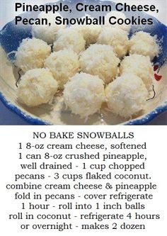 No Bake Pineapple, Cream Cheese, Pecan Snowballs. These sound and look wonderful! I can't wait to try them!!