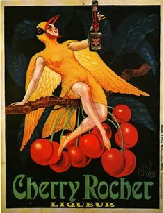 This vertical French wine and spirits poster features a woman dressed as a yellow bird sitting on a cherry tree branch holding a bottle. The beautiful Vintage Poster Reproduction from our catalogue of 1400 classic posters. Cherry Rocher Liqueur by P.