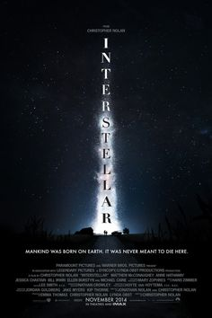 Check out the first Interstellar poster for director Christopher Nolan's sci-fi drama starring Matthew McConaughey, Anne Hathaway, and Jessica Chastain. Christopher Nolan, Movies Quotes, Hd Movies, Movies Online, Movies 2014, Watch Movies, Books Online, Movie Tv, Matthew Mcconaughey