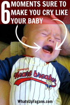 There are some sad moments as a parent and these 6 things certainly make baby cry, but you cry too as the parent because you just want to make them better!