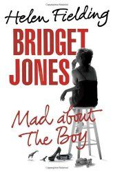 Bridget Jones: Mad About the Boy by Helen Fielding : Book Reviews for Book Lovers : Finding the Treasure