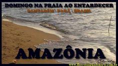 Amazônia - Santarém - Domingo na Praia ao Entardecer  - Celcoimbra - FAN