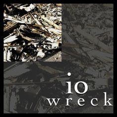 io :: wreck