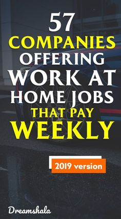57 companies offering work at home jobs that pay weekly.N Mabrenz 57 companies offering work at home jobs that pay weekly. Cash From Home, Make Money From Home, Way To Make Money, Work From Home Companies, Work From Home Opportunities, Legit Work From Home, Work From Home Tips, Extra Money Jobs, Extra Cash
