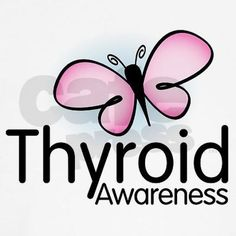 Thyroid disease awareness... Wish I'd have known about it sooner!