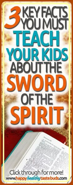 The sword of the Spirit (AKA the word of God) is a MASSIVE topic. How do you choose what to teach your kids about this last piece of the Armor of God? Click through for 3 key facts to include about the sword of the Spirit—plus a FREE printable lesson plan!