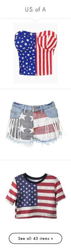 """U.S. of A"" by smut-barbie ❤ liked on Polyvore featuring tops, shirts, crop tops, blusas, american flag tube top, american flag shirts, tube top, american flag top, blue crop top and shorts"