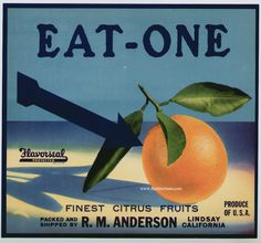 EAT-ONE Vintage Lindsay Orange Crate Label