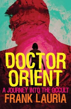 Free Book - Doctor Orient, the first novel in the series by Frank Lauria, is free in the Kindle store, courtesy of publisher E-Reads. Two more in the series, previously published by Ballantine/Bantam, are available on Kindle, as well: Raga Six and Lady Sativa.