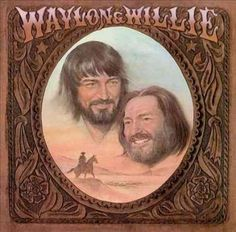 Personnel includes: Waylon Jennings, Willie Nelson (vocals, guitar); Gordon Payne (acoustic & electric guitars, harmonica, background vocals); Rance Wasson (acoustic & electric guitars, background voc