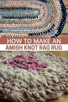 2014ef66378f How to Make an Amish Knot Rag Rug - In my experience with survival