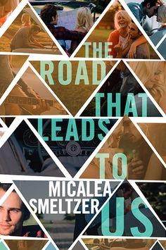 The Road That Leads to Us - Micalea Smeltzer, NA
