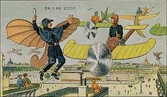 How the year 2000 was imagined in 1910,with flying policemen.