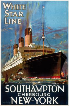 White Star Line Southampton to New York Advertising Poster New York Poster, Gig Poster, Titanic Ship, Titanic History, Photo Deco, Vintage Travel Posters, Retro Posters, Movie Posters, Boat Painting