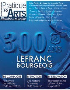 LEFRANC BOURGEOIS - Histoire de marque, par Pratique des Arts
