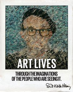 Art Print: Art Lives Art Print by Keith Haring by Keith Haring : K Haring, Jm Basquiat, Keith Haring Art, Life Poster, Artist Quotes, Life Photo, Elementary Art, Graffiti Art, American Artists