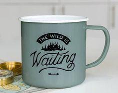 Enamel Mug - Adventure Camping Mug Travel Enamel Mug Coffee Mug Enamelware Camping Gift For Him Travel Gift - The Wild Is Waiting