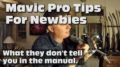DJI Mavic Pro Tips for Newbies - http://dronewithcamera.store/dji-mavic-pro-tips-for-newbies/