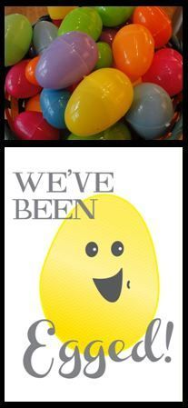 You've been egged {free printable}.  Hide 12 eggs in someones yard and leave the cute note!