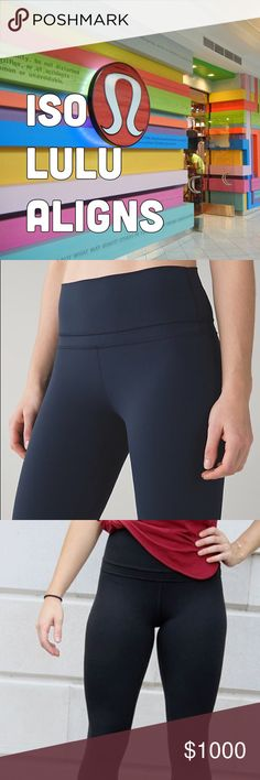ISO lulu aligns size 2! Colors looking for: inkwell, black (original), gator green, fatigue green, original black with colored waistband (??) not sure the actual names of them! WILL TRADE my original LAKESIDE aligns {2} lululemon athletica Pants Leggings
