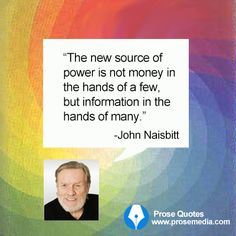 """Prose Quote""--by John Naisbitt, American author. ProseMedia.com is a custom writing service for brands. We write content worth sharing."