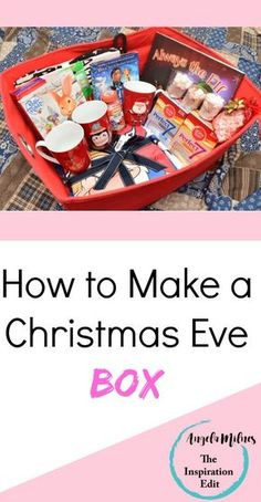 "Making a Christmas Eve Box for the Family Last year we made our very first Christmas Eve Box. I have to admit when I first heard the idea last christmas my first thought was- ""why would…"