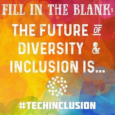 The Future of Diversity and Inclusion is... (fill in the blank) . Read more: http://buff.ly/2rAPrZb⠀ . The diversity and inclusion sector is young. There's fragmentation and resourcing challenges, but also optimal timing to build and collaborate as an ecosystem.