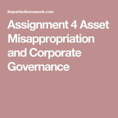 Assignment 4 Asset Misappropriation and Corporate Governance