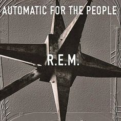 R.e.m. Automatic For The People Album Cover, R.e.m. Automatic For The People CD Cover, R.e.m. Automatic For The People Cover Art Rock And Roll, Pop Rock, Music Album Covers, Music Albums, Lp Cover, Cover Art, Vinyl Cover, Playlists, Everybody Hurts