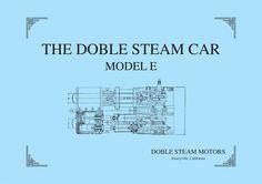 Reprint of very rare Brochure on the Doble Model E Steam Car Frame Of Mind, Great Books, Mindfulness, The Originals, Digital, Car, Model, Automobile